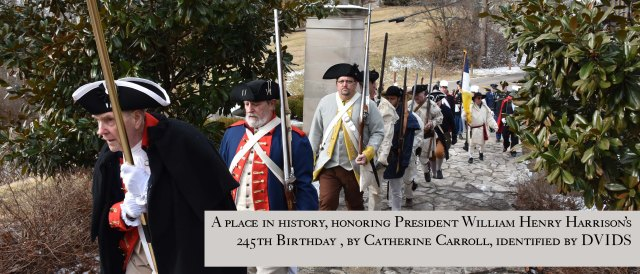 A place in history, honoring President William Henry Harrison's 245th Birthday